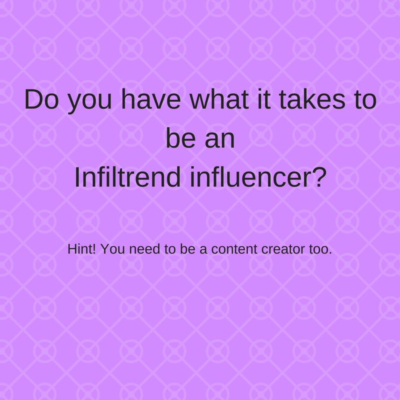How to become an Infiltrend influencer
